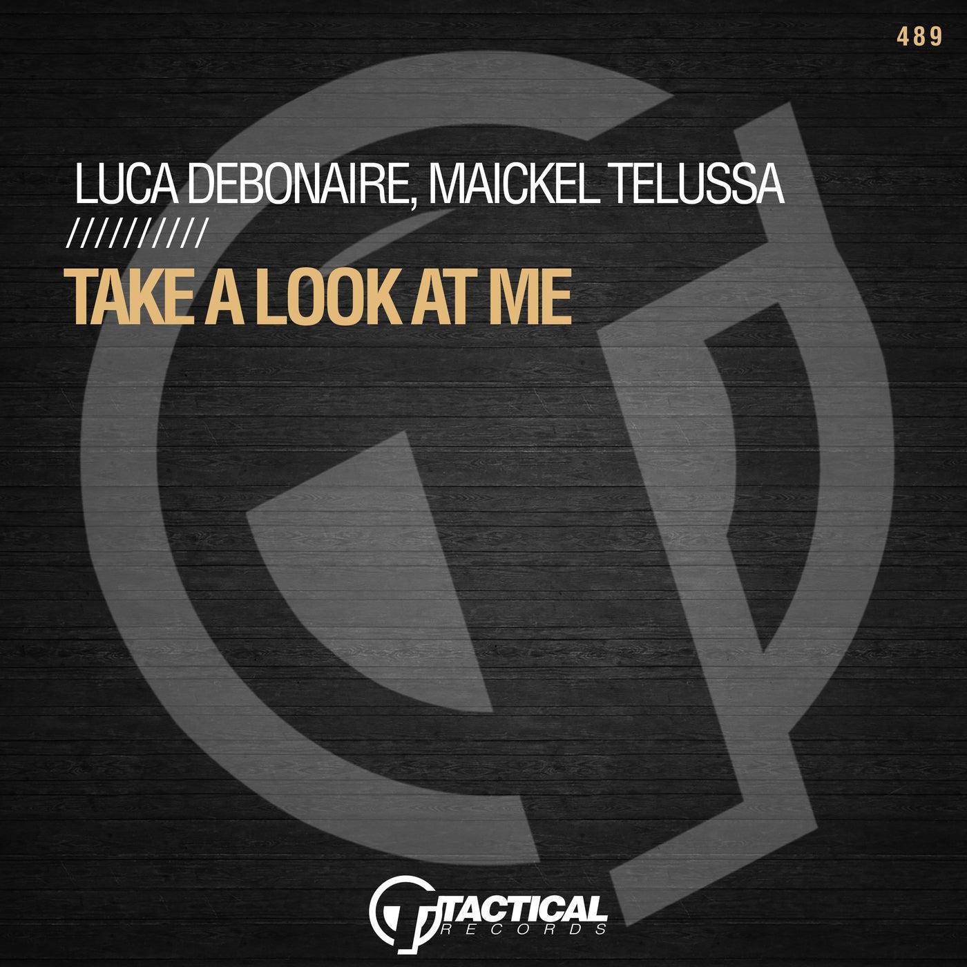 Take A Look At Me (Original Mix)