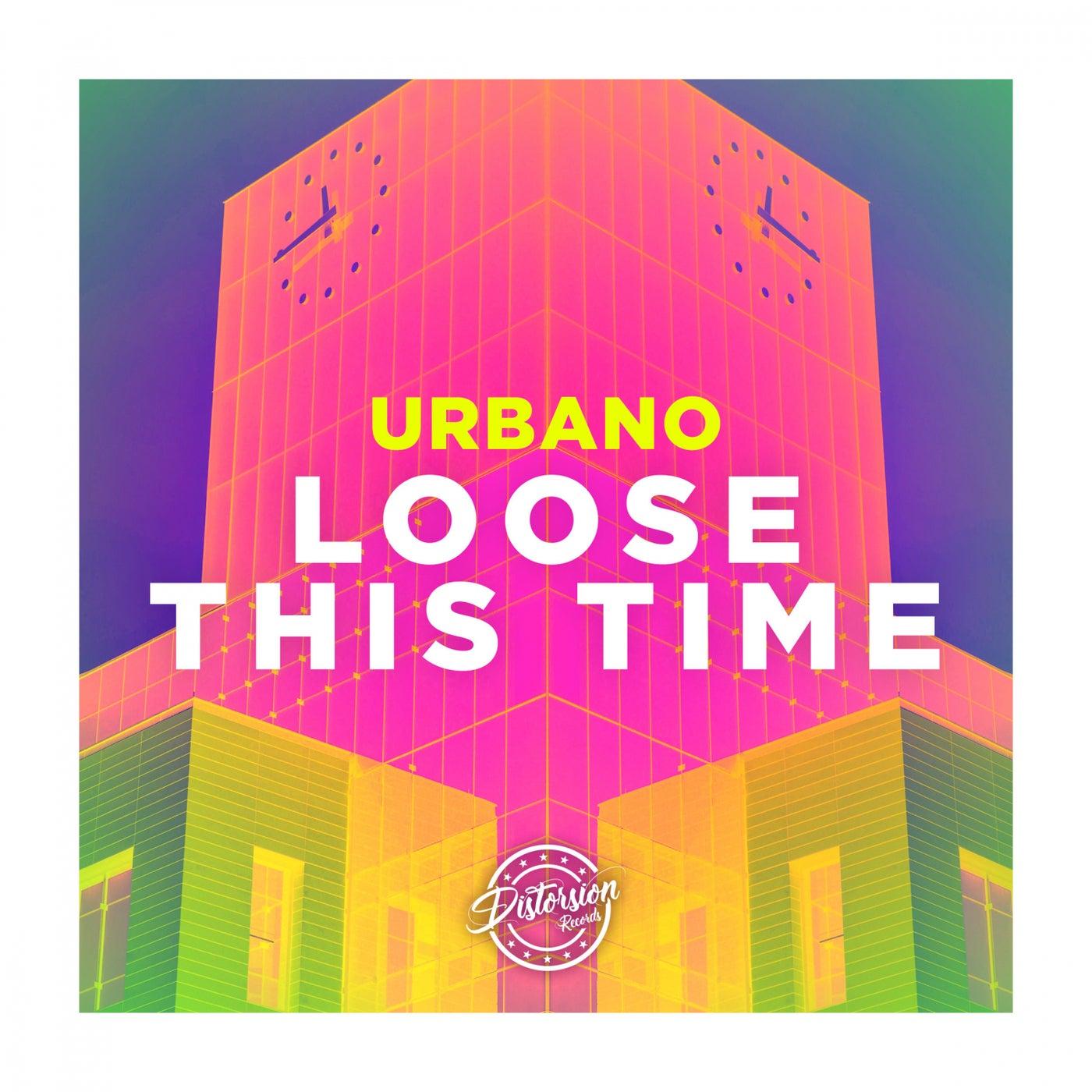 Loose This Time (Original Mix)