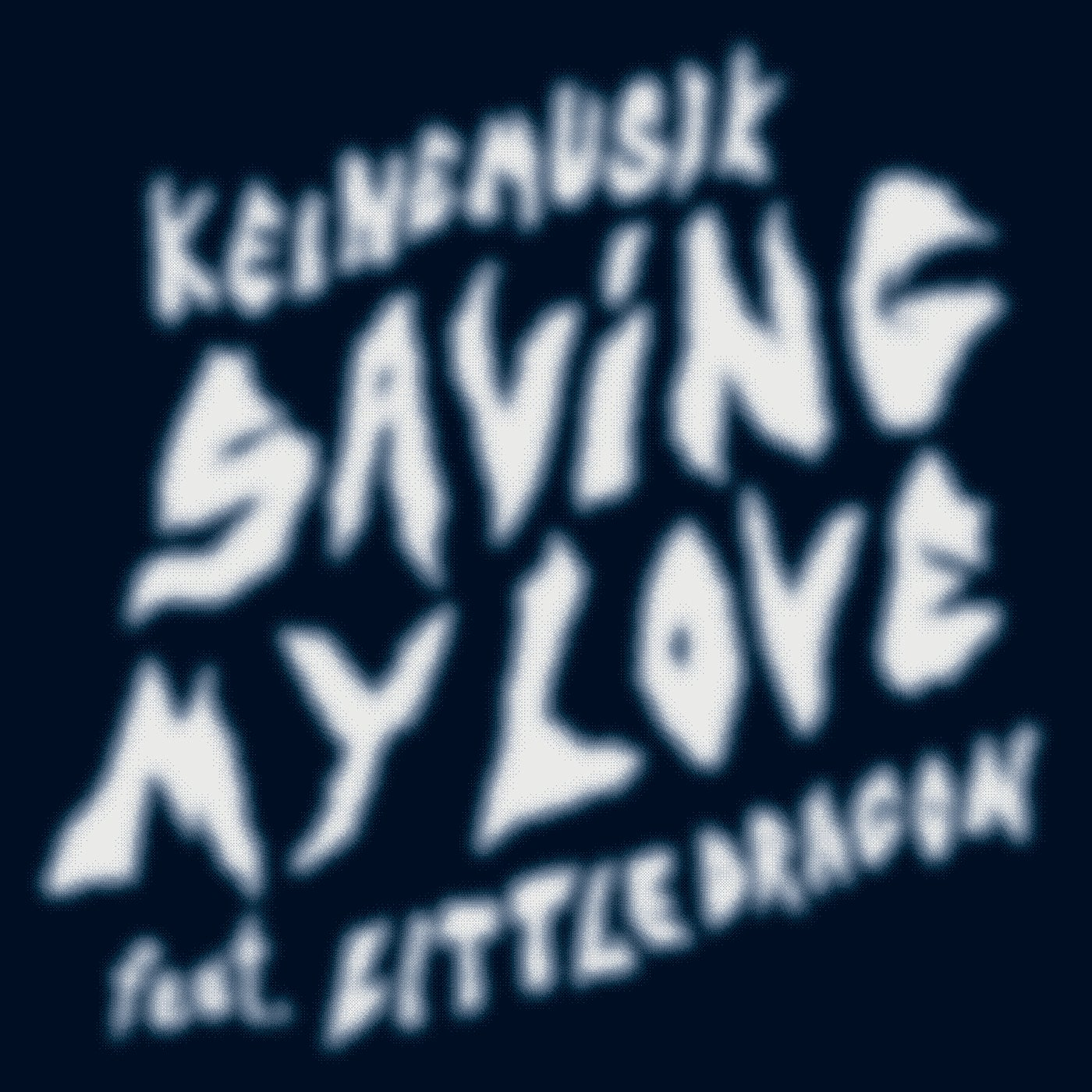 Saving My Love (Original Mix)