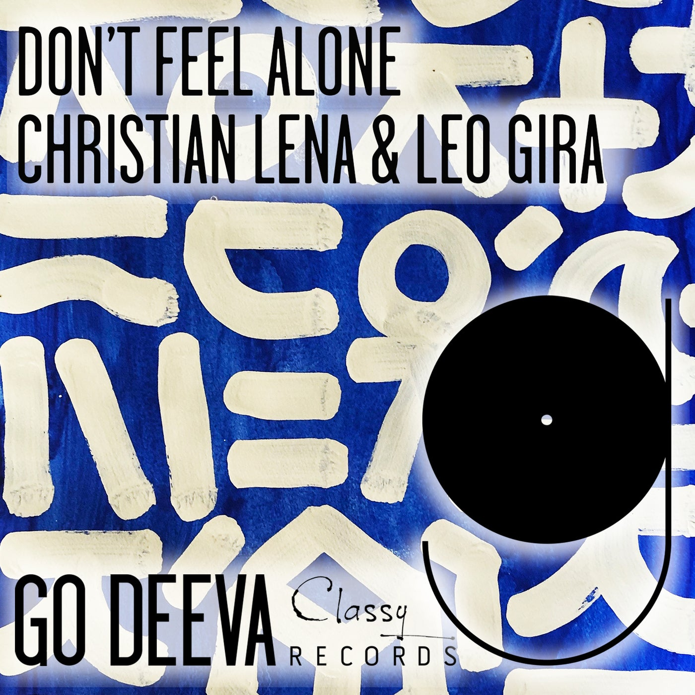 Don't Feel Alone (Extended Mix)