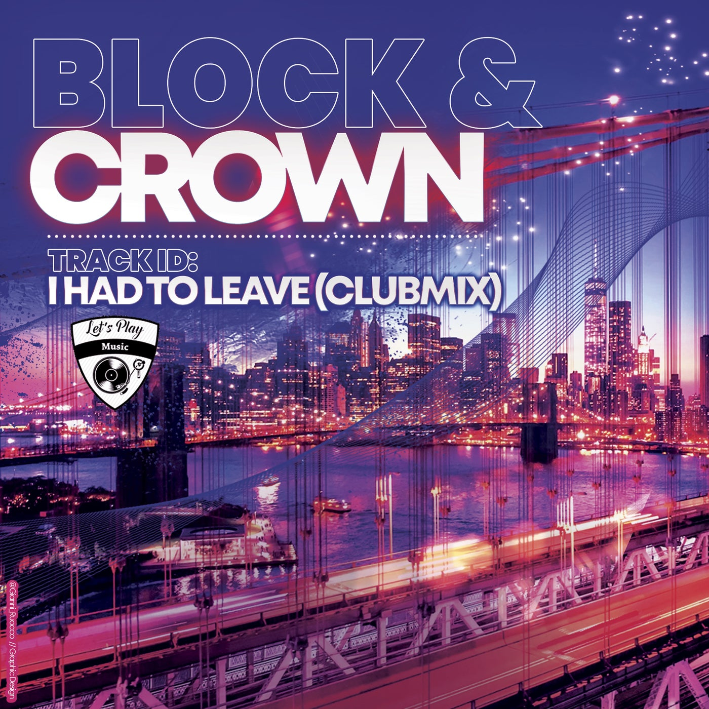 I Had to Leave (Club Mix)