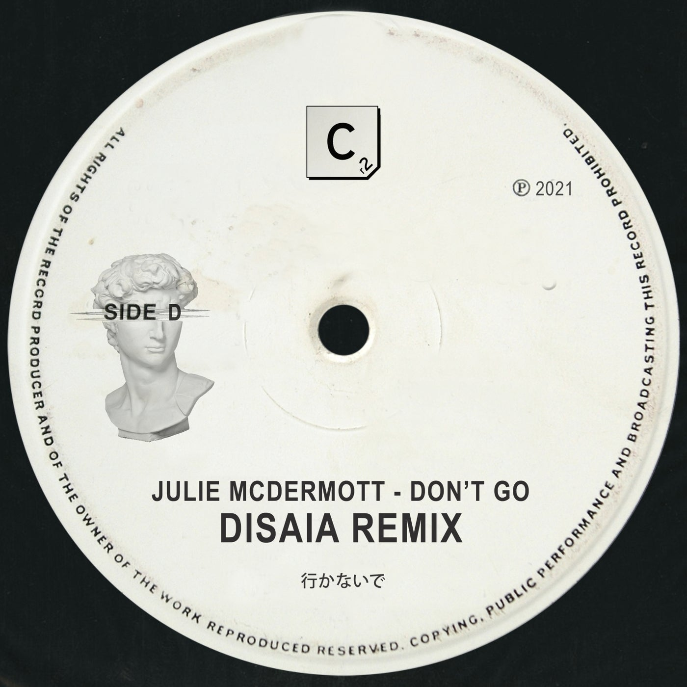 Don't Go (Disaia Remix - Extended Mix)