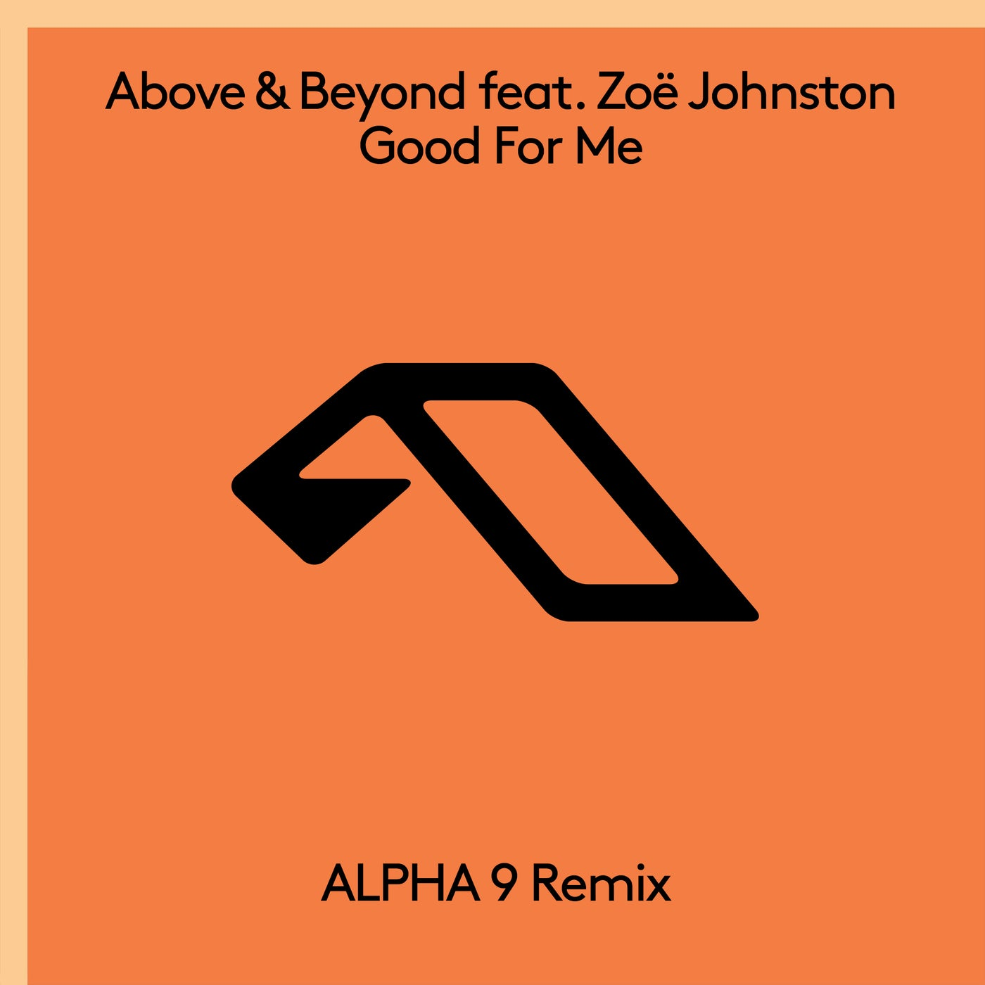Good For Me feat. Zoë Johnston (ALPHA 9 Extended Mix)