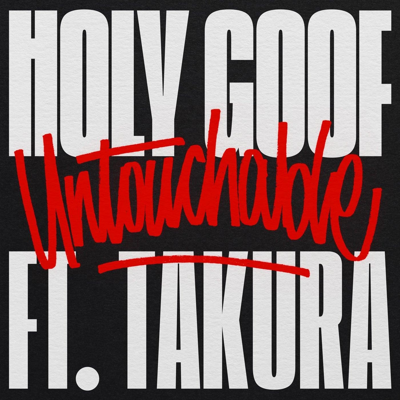 Untouchable Feat. Takura (Original Mix)