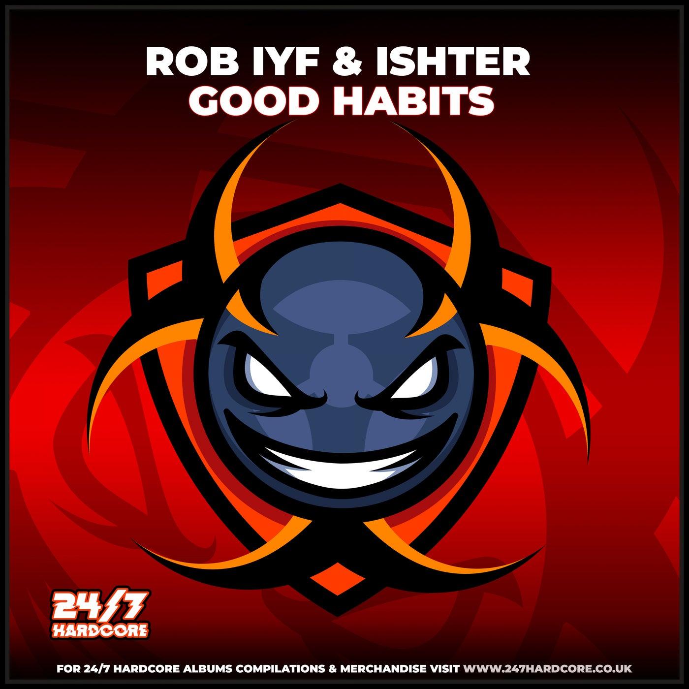 Good Habits (Original Mix)