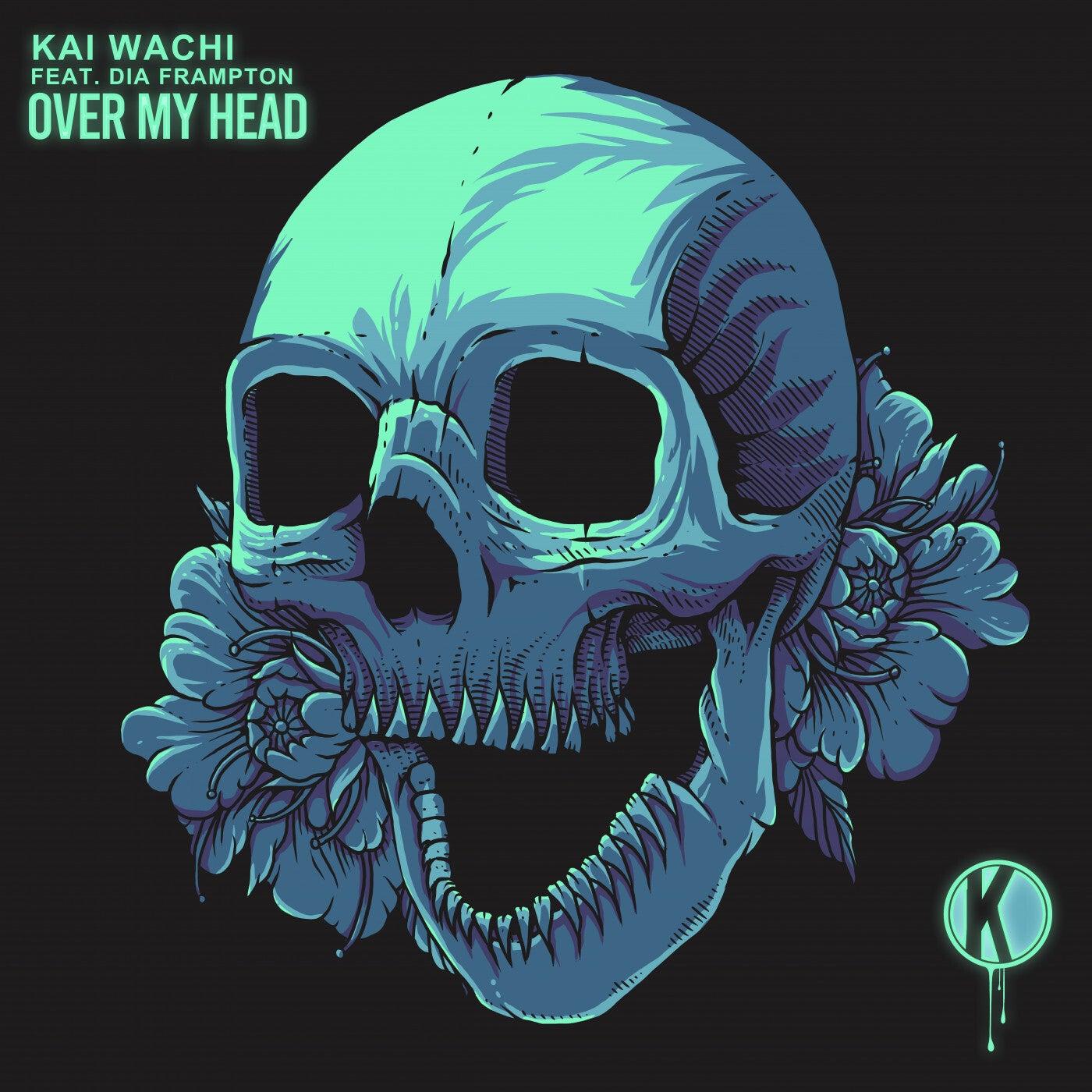 Over My Head (feat. Dia Frampton) (Original Mix)