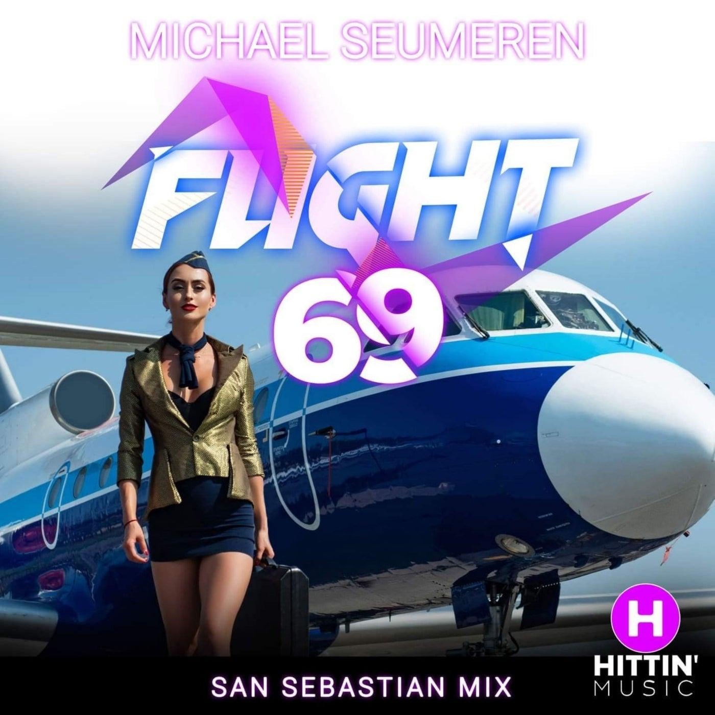Flight 69 (San Sebastian Mix)