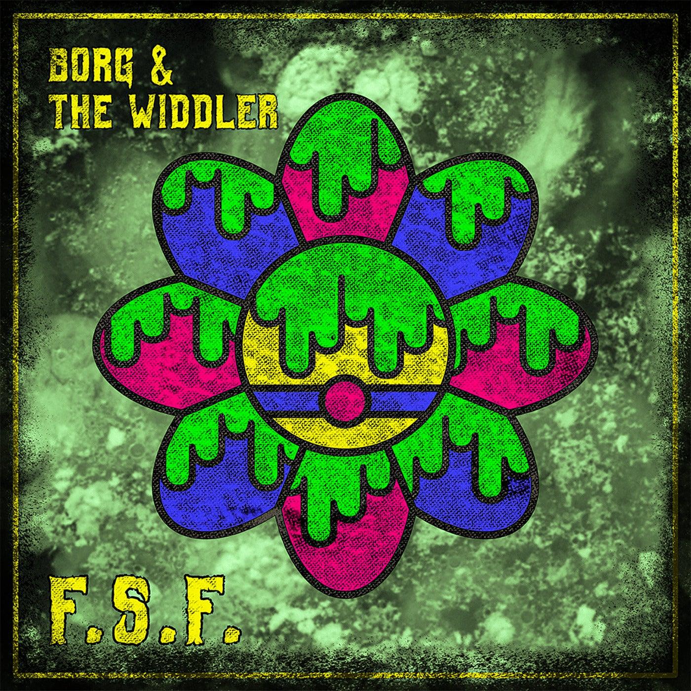 Flower Scum Fuck feat. The Widdler (The Widdler Remix)
