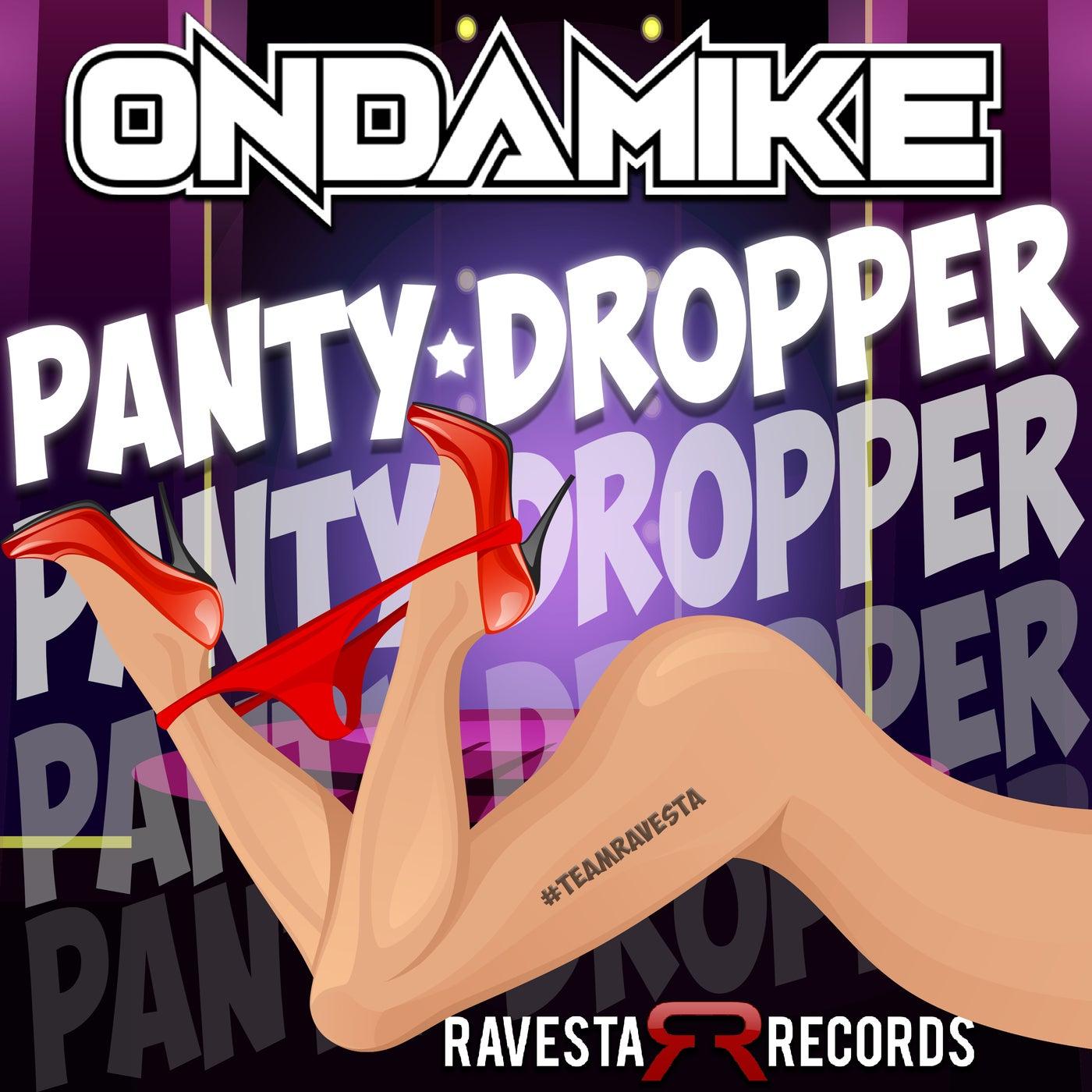 Panty Dropper (Original Mix)