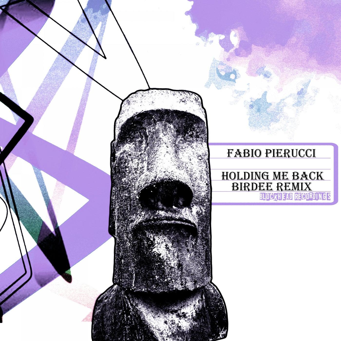 Holding Me Back (Birdee Remix)