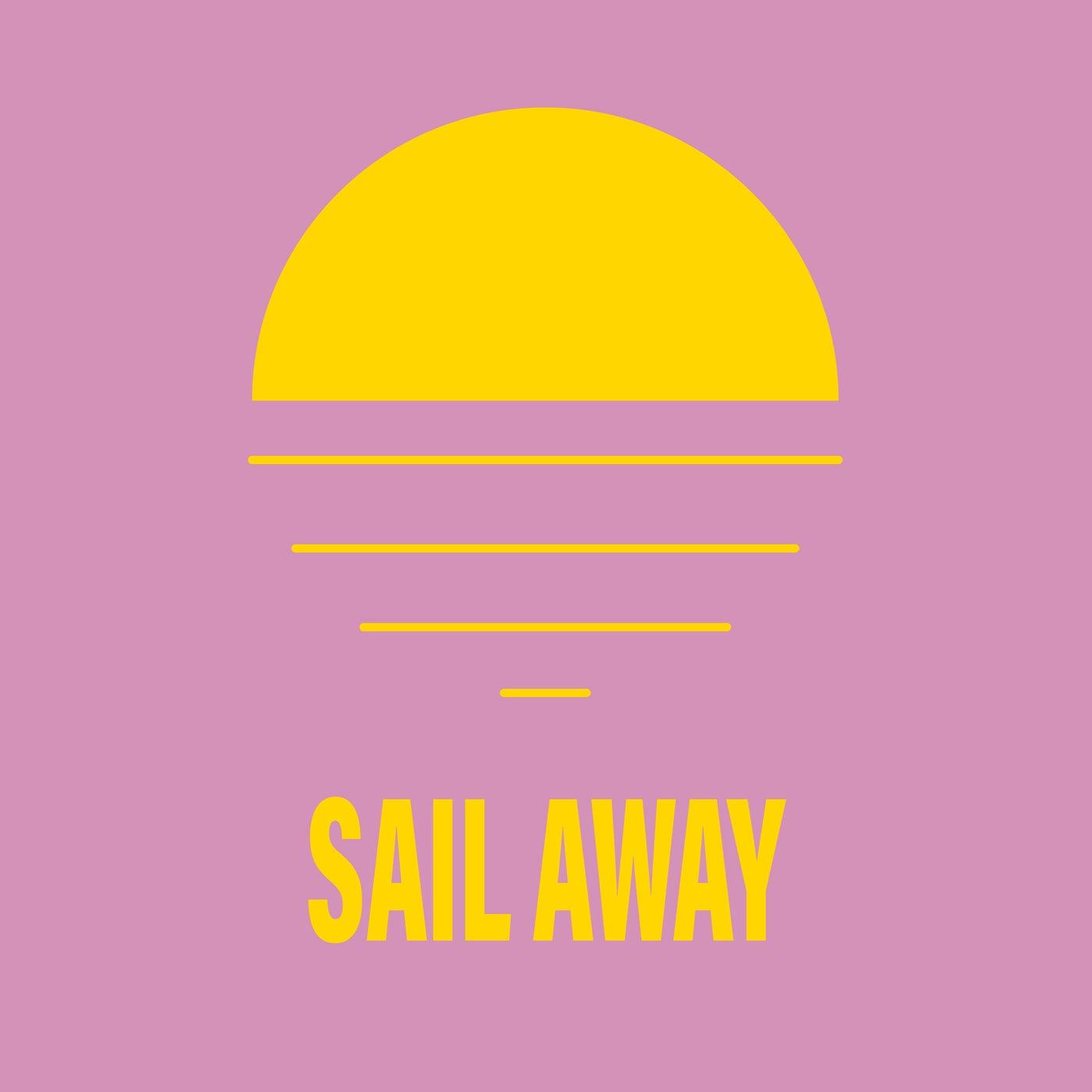 Sail Away (Extended Mix)