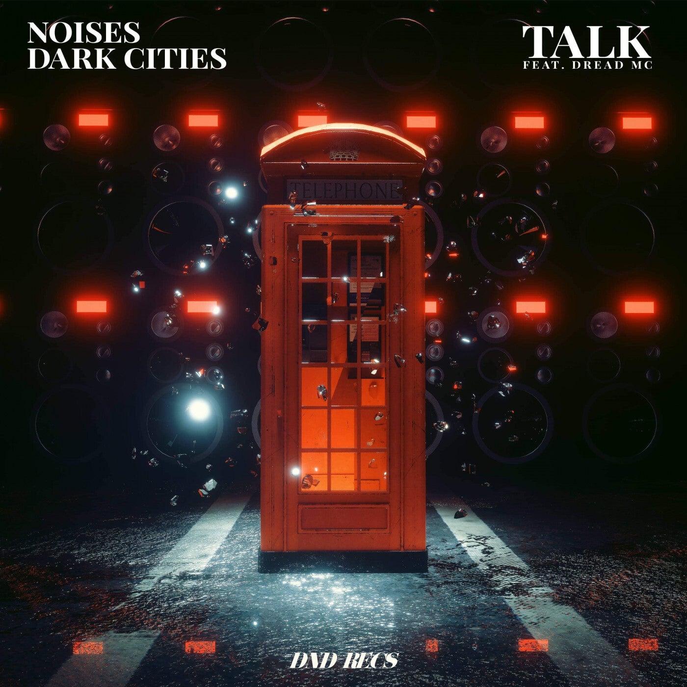 Talk (feat. Dread MC) (Extended)
