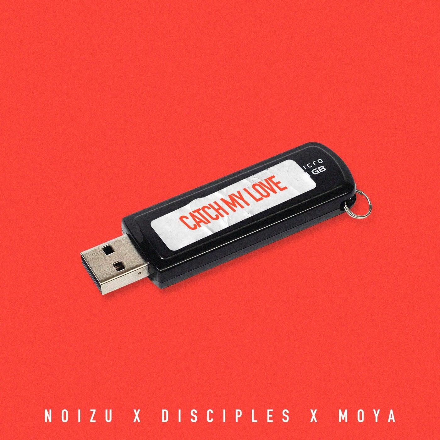 Catch My Love feat. Moya (Original Mix)
