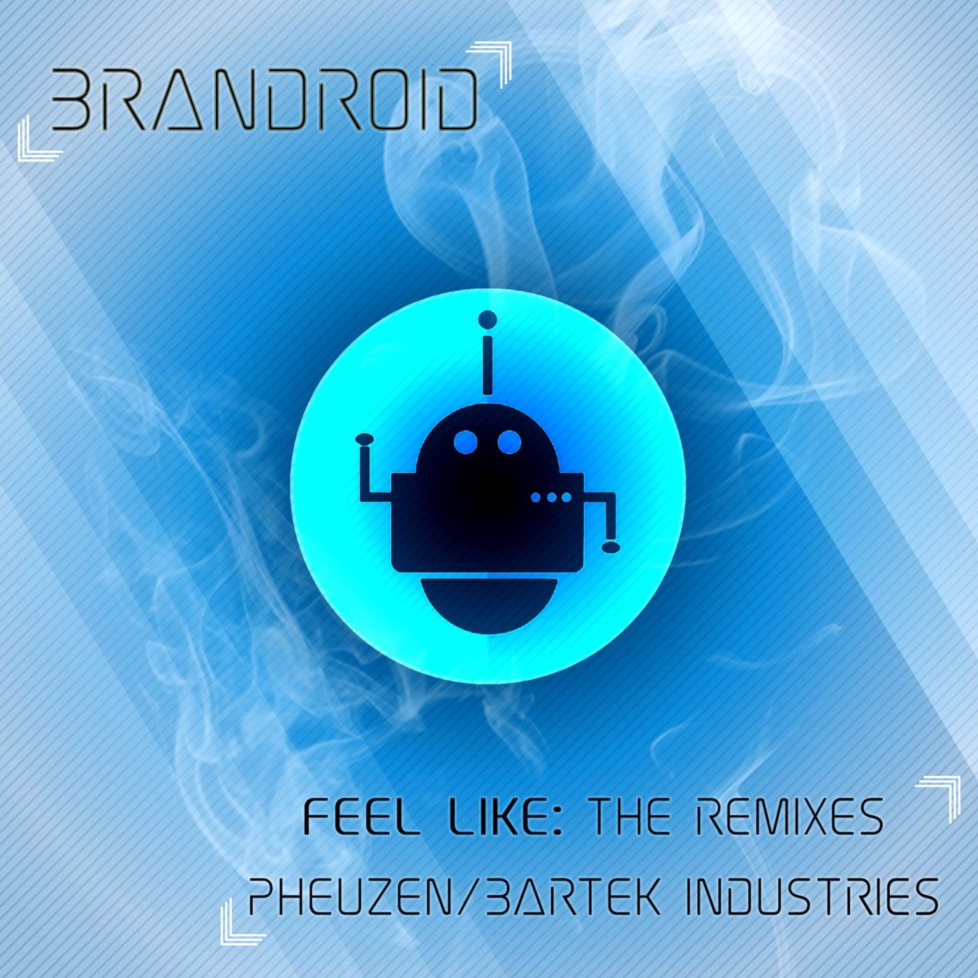 Feel Like (PheuZen Remix)
