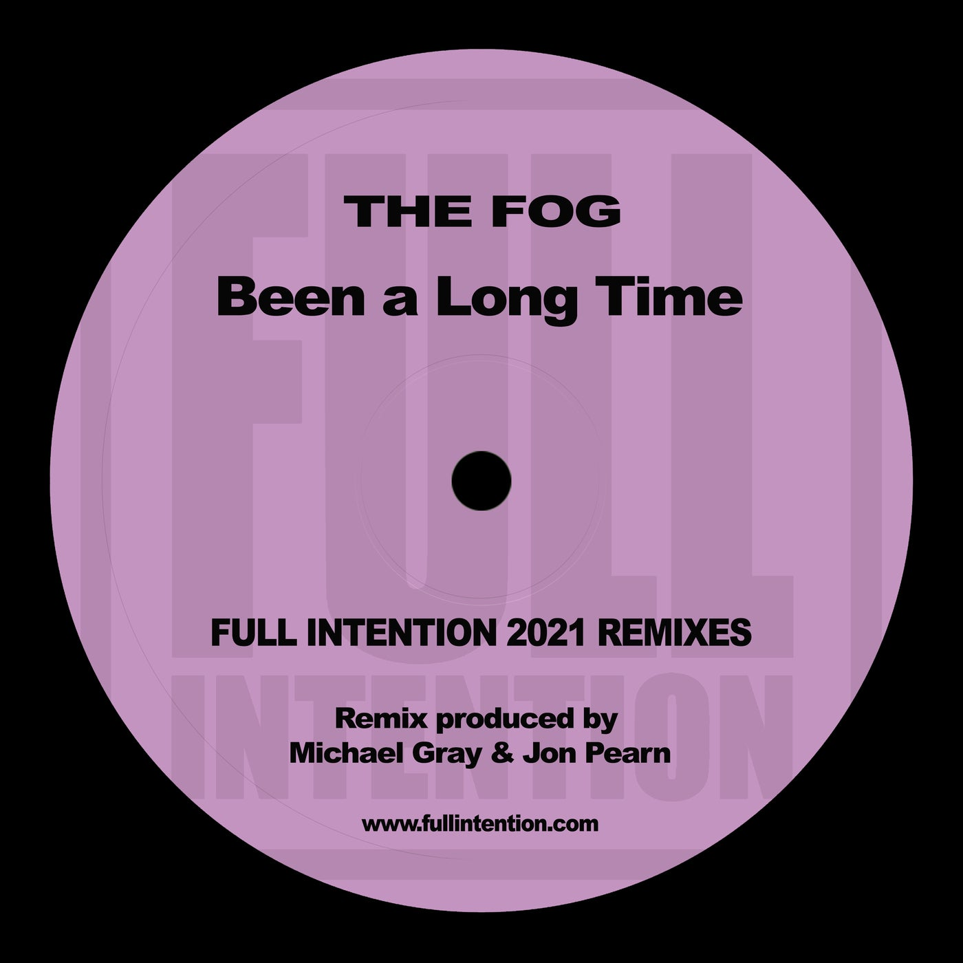 Been a Long Time (Full Intention 2021 Remix)