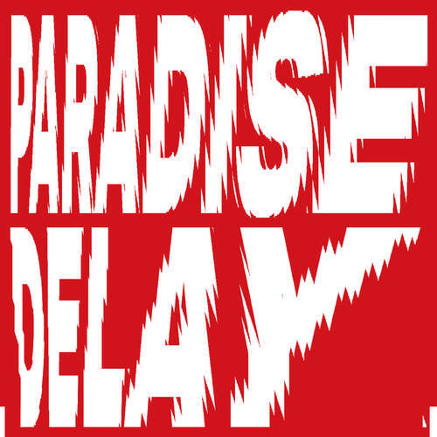 Paradise Delay (Original Mix)