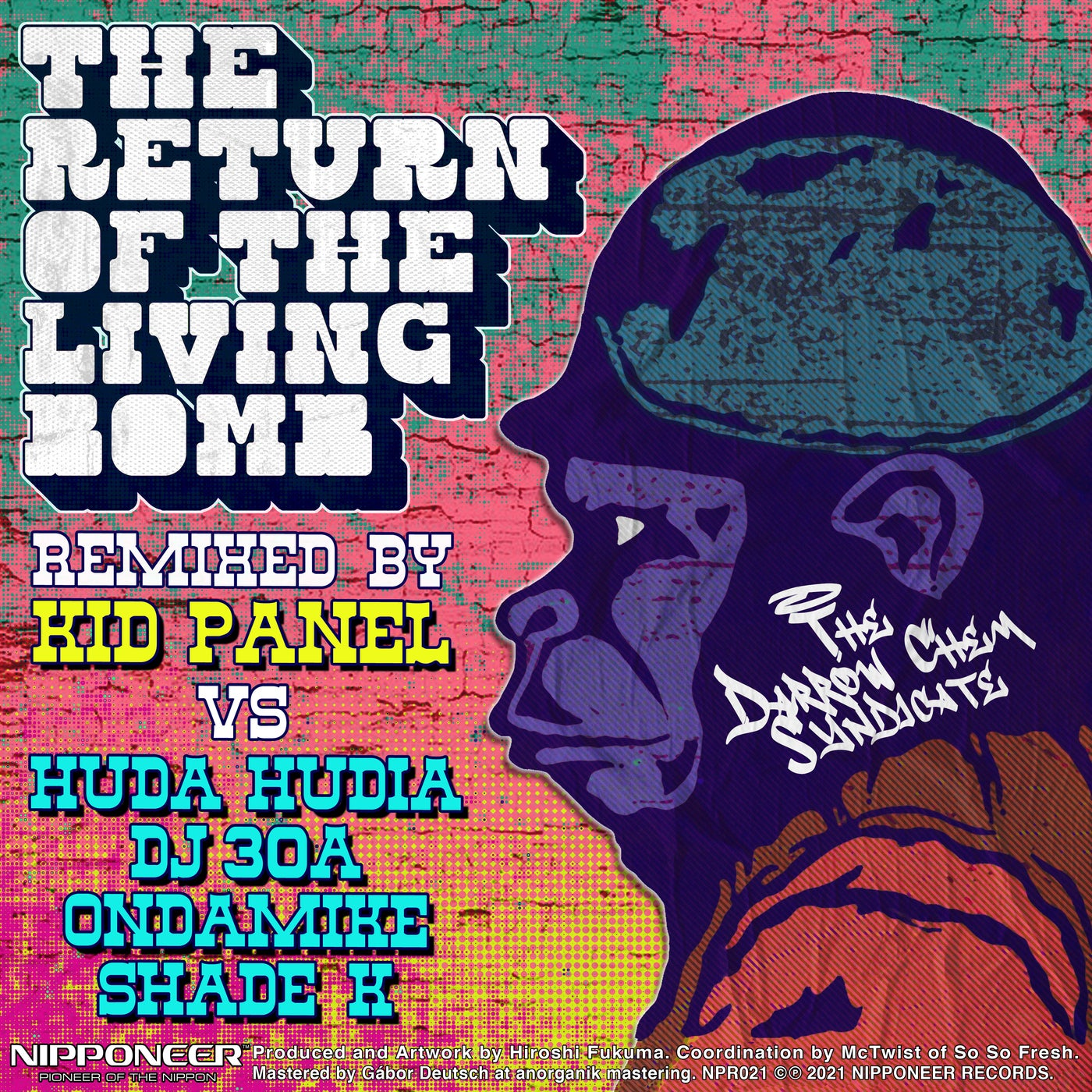 The Return Of The Living Bomb (Huda Hudia & DJ30A vs Kid Panel Remix)