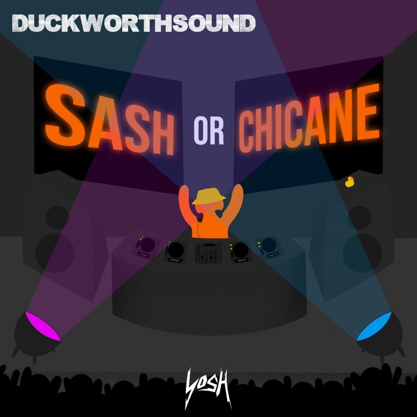 Sash or Chicane (Original Mix)