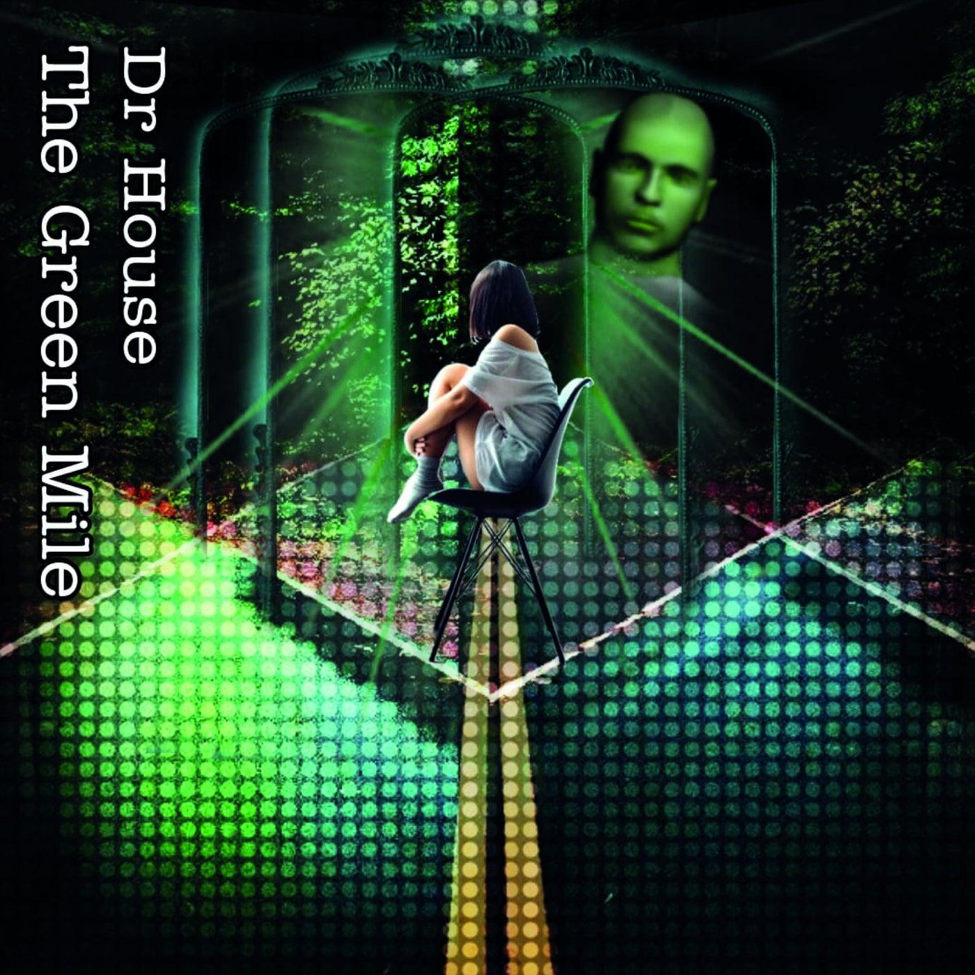 The Green Mile (Original Mix)