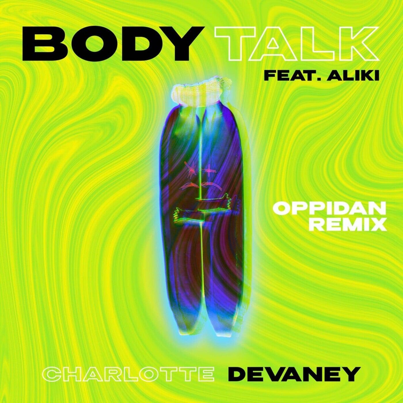 Body Talk feat. Aliki (Oppidan Remix Extended)