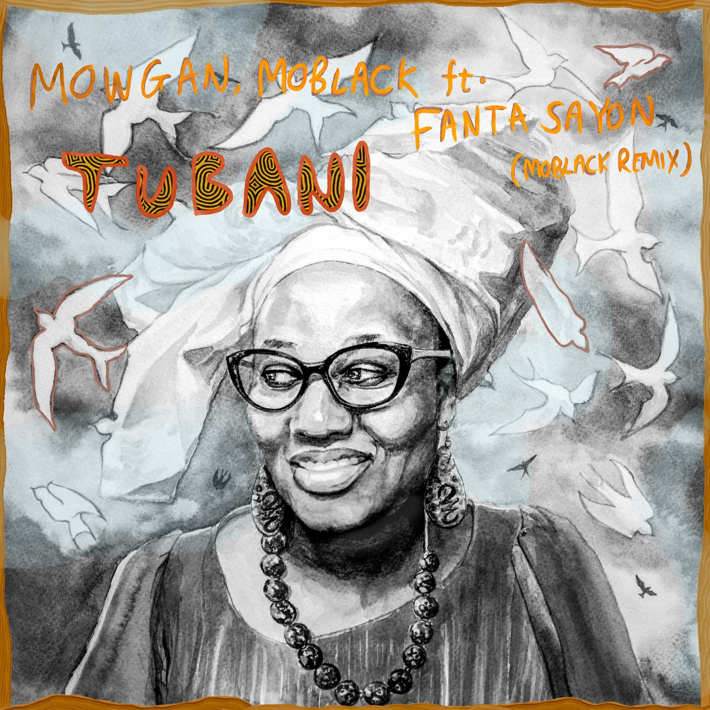 Tubani feat. Fanta Sayon (MoBlack Remix)