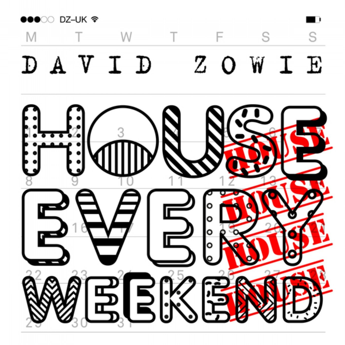 House Every Weekend (Original Mix)