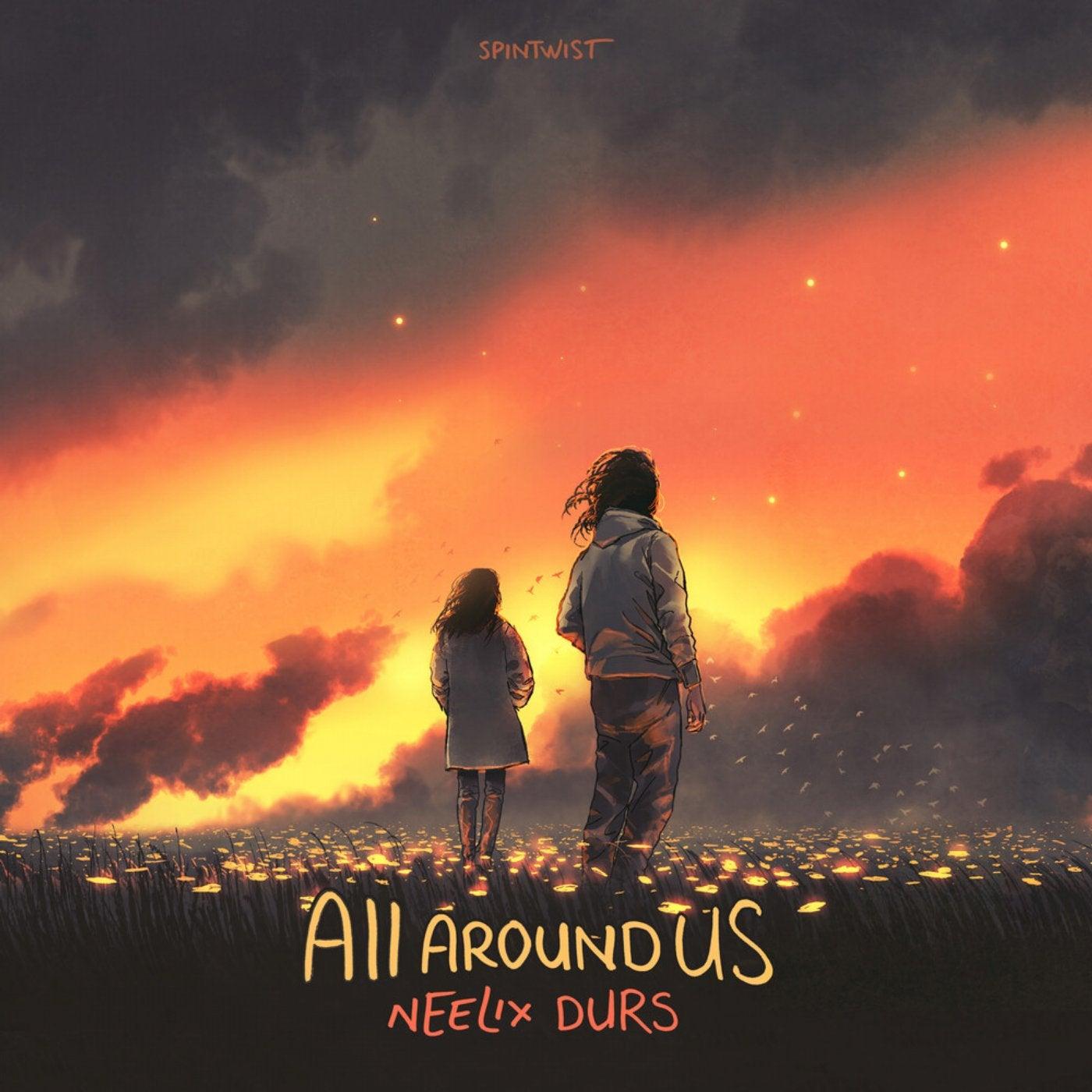 All Around Us (Original Mix)