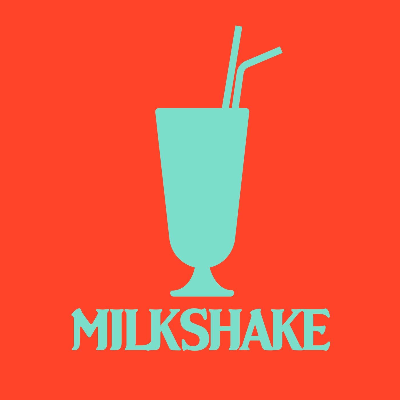 Milkshake (Extended Mix)