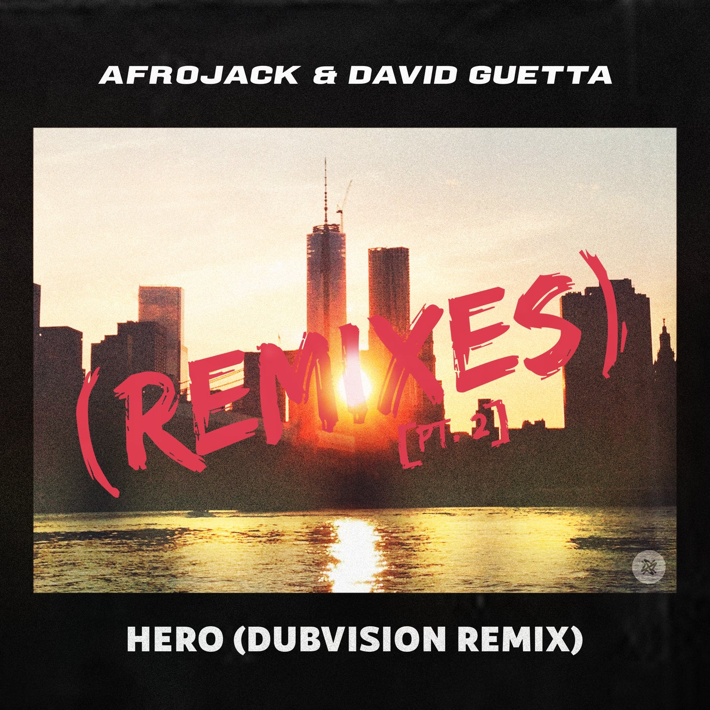Hero (Dubvision Extended Remix)