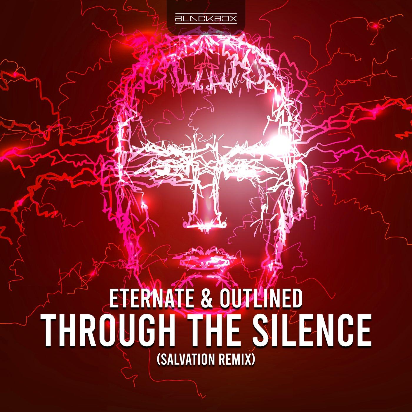 Through The Silence (Salvation Remix)