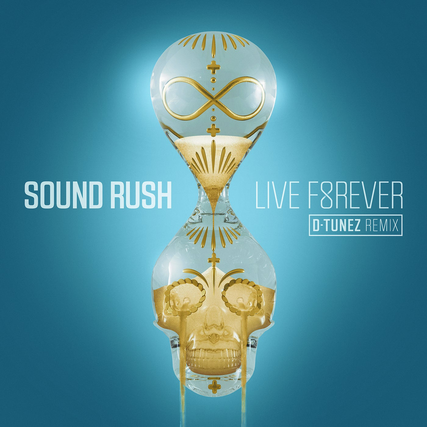 Live Forever (D-Tunez Remix Extended Mix)