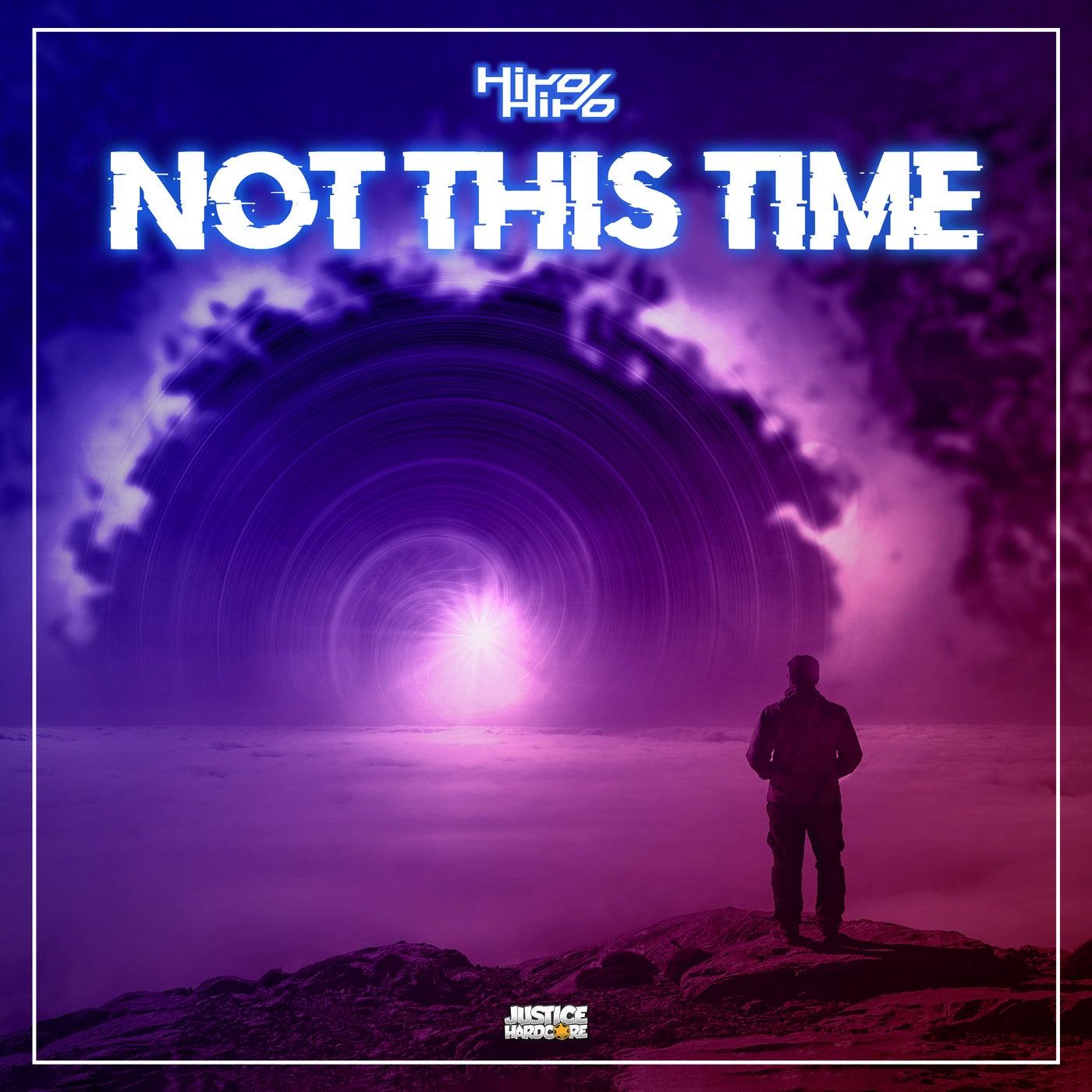 Not This Time (Original Mix)