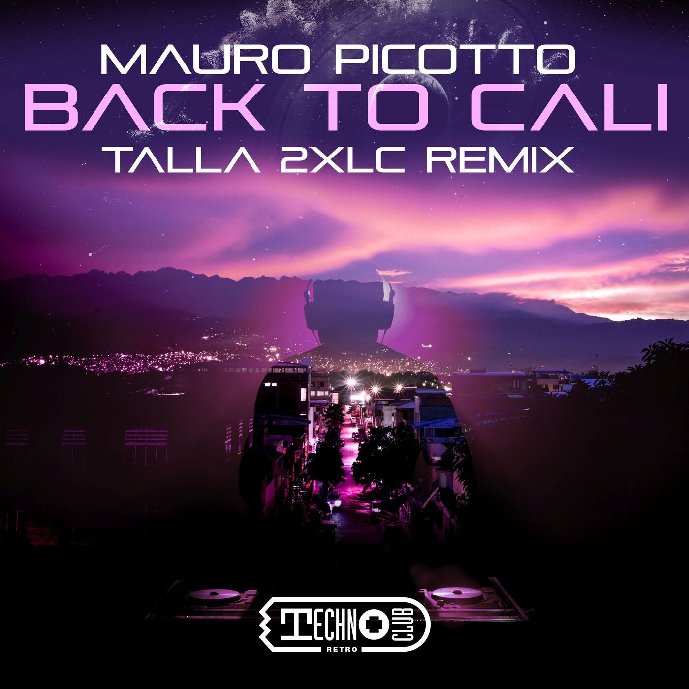 Back To Cali (Talla 2XLC Extended Mix)