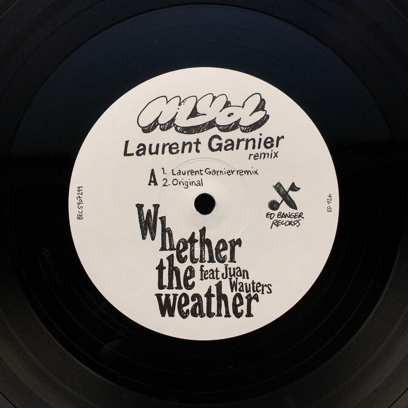 Whether the Weather (feat. Juan Wauters) (Laurent Garnier Remix)