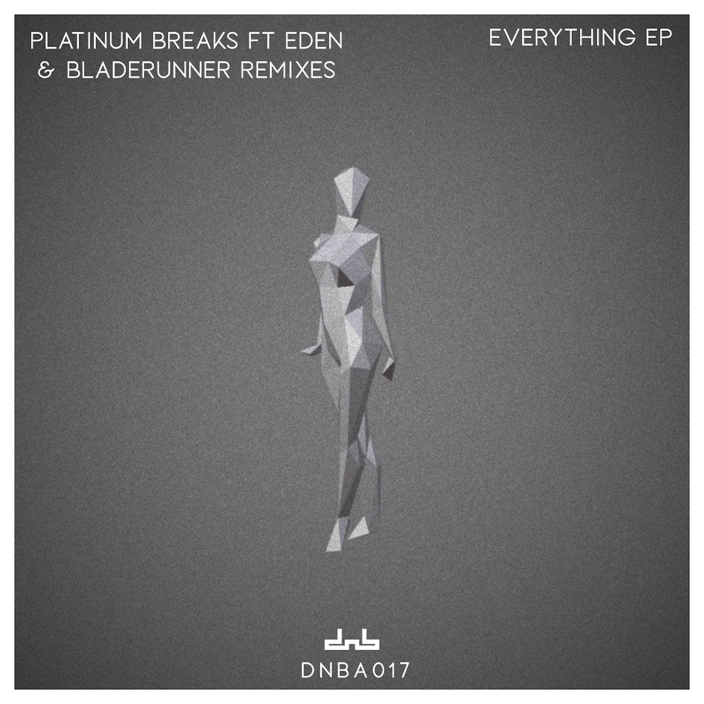 Everything feat. Eden (Bladerunner Vocal Mix)