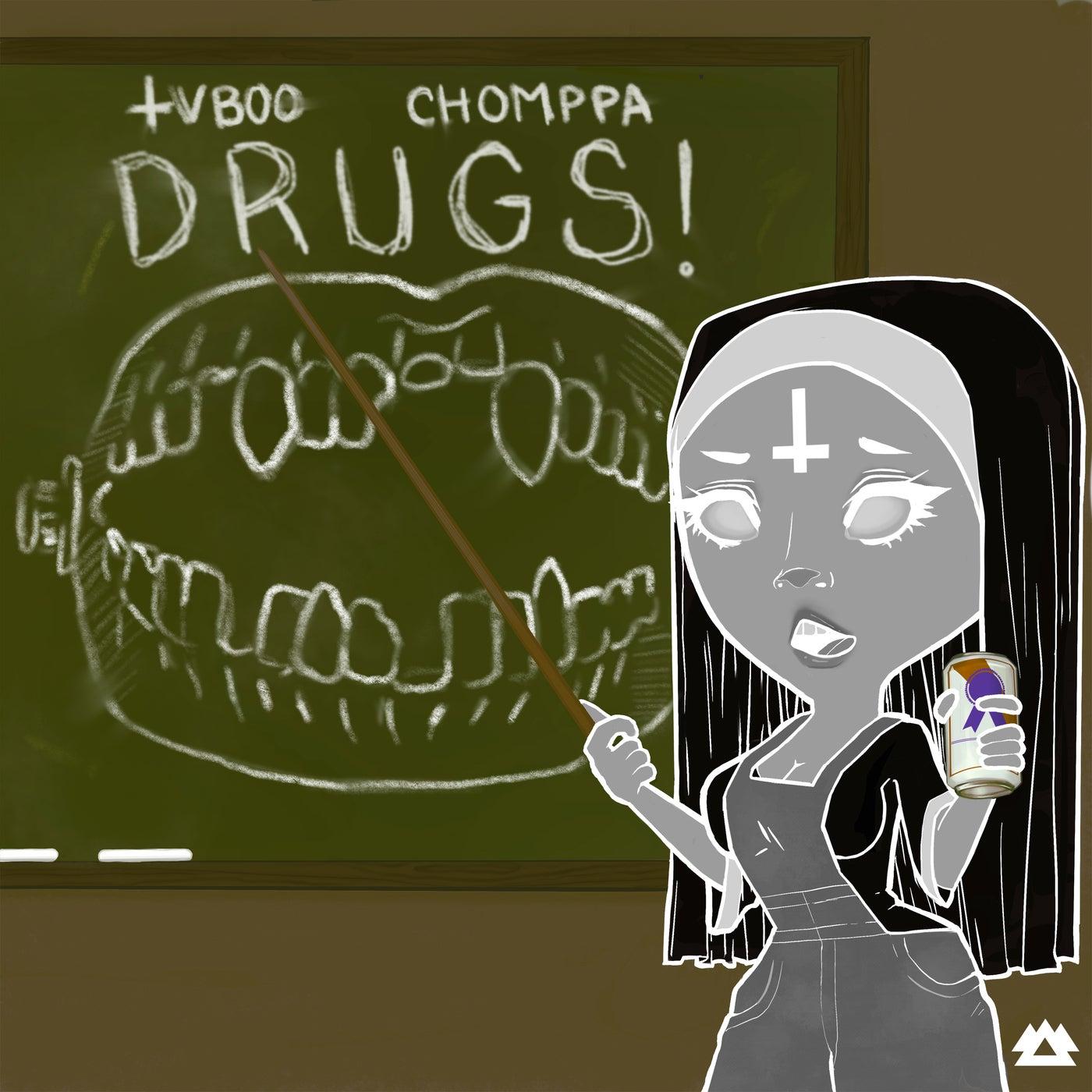 DRUGS! (Original Mix)