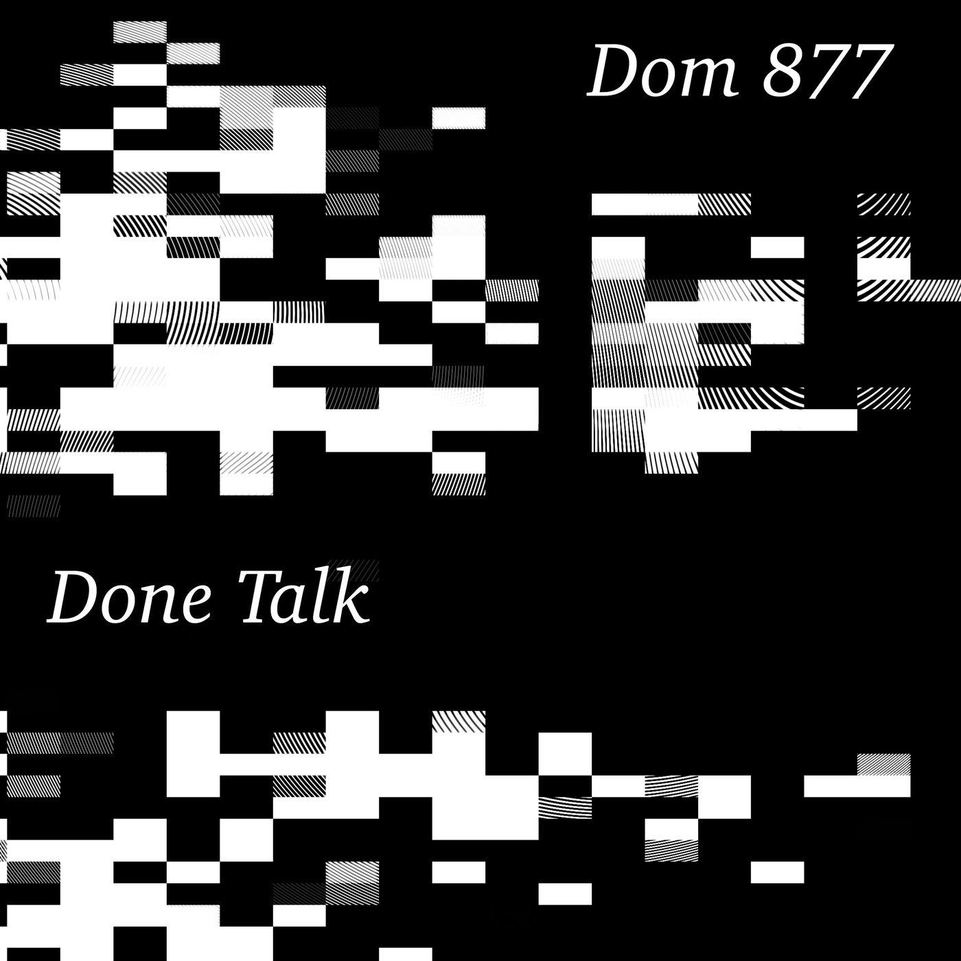 Done Talk (Original Mix)