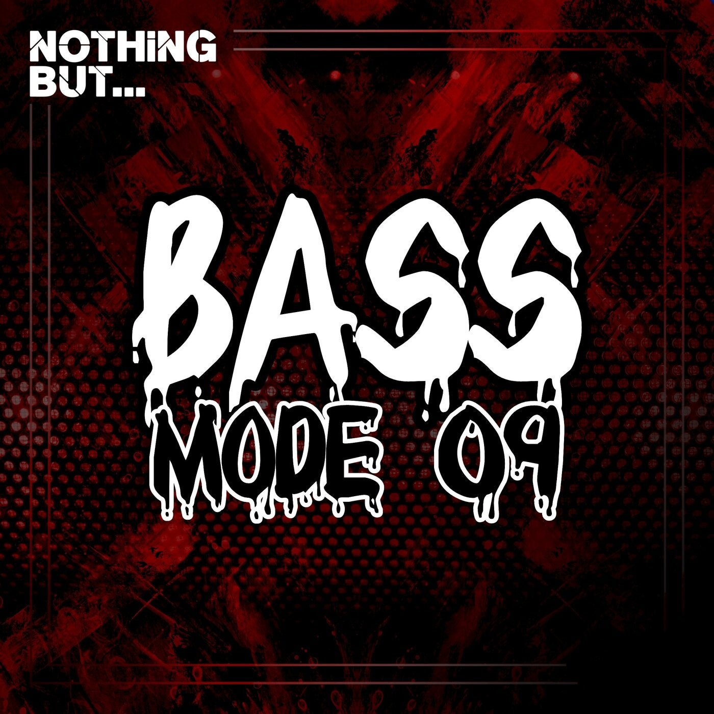 VA- Nothing But... Bass Mode, Vol. 09 [NBBM09]