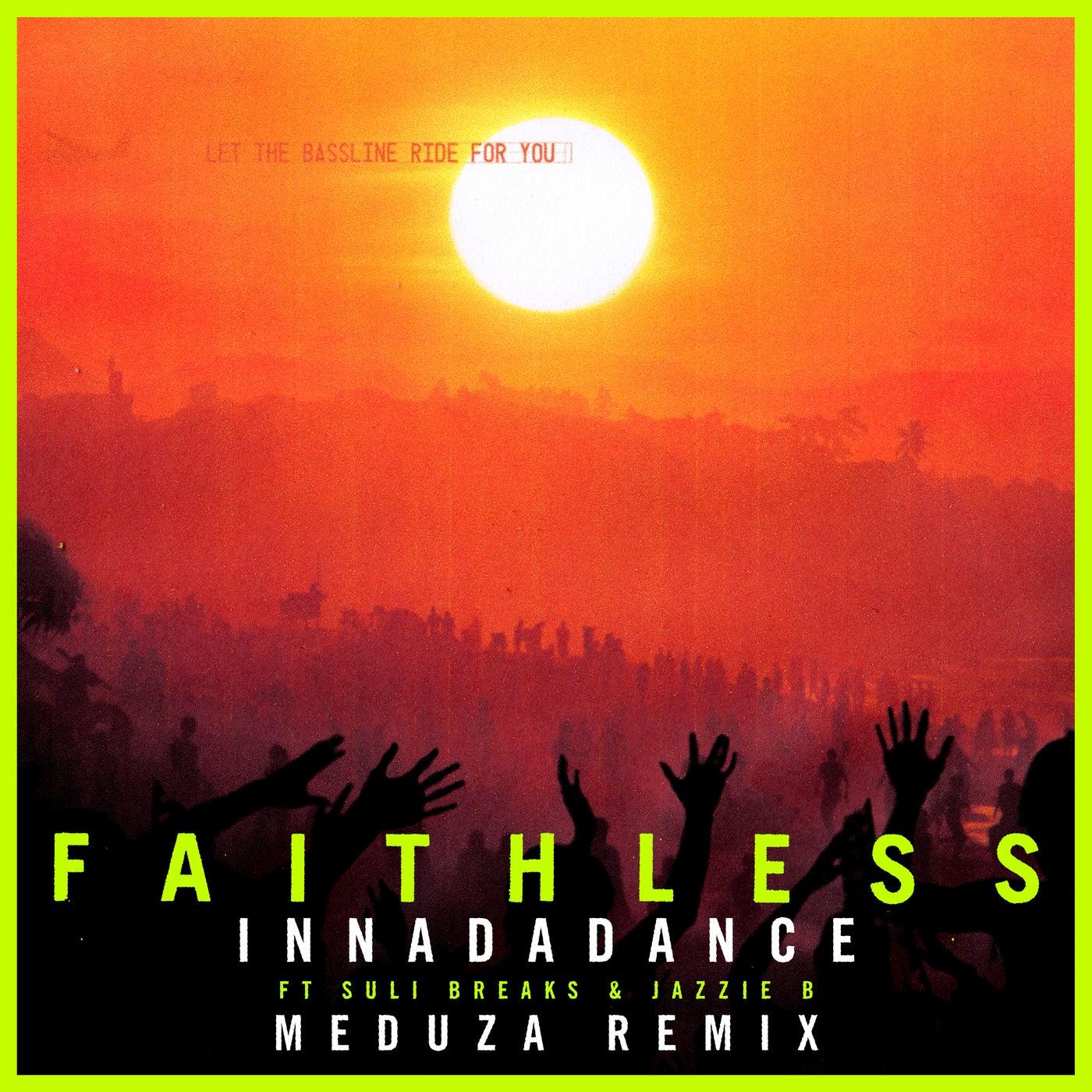 Innadadance (feat. Suli Breaks & Jazzie B) (Meduza Remix)