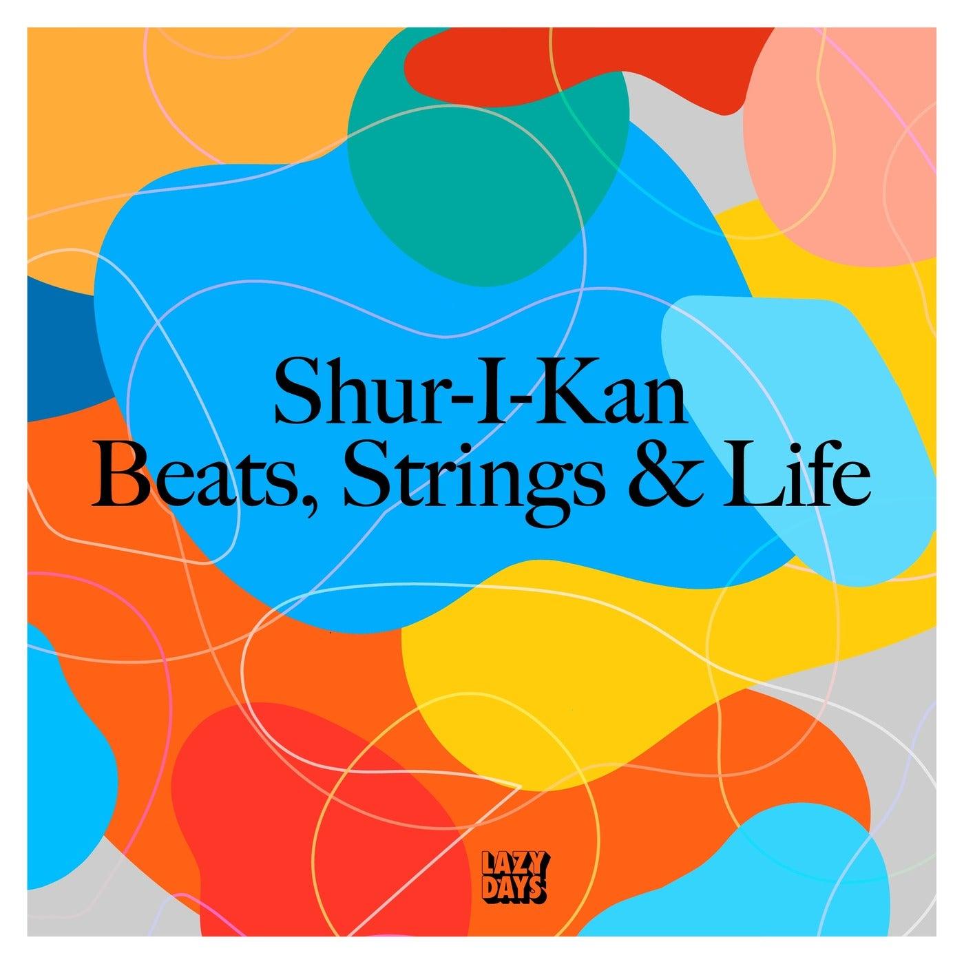 Strings, Beats & Life (Original Mix)
