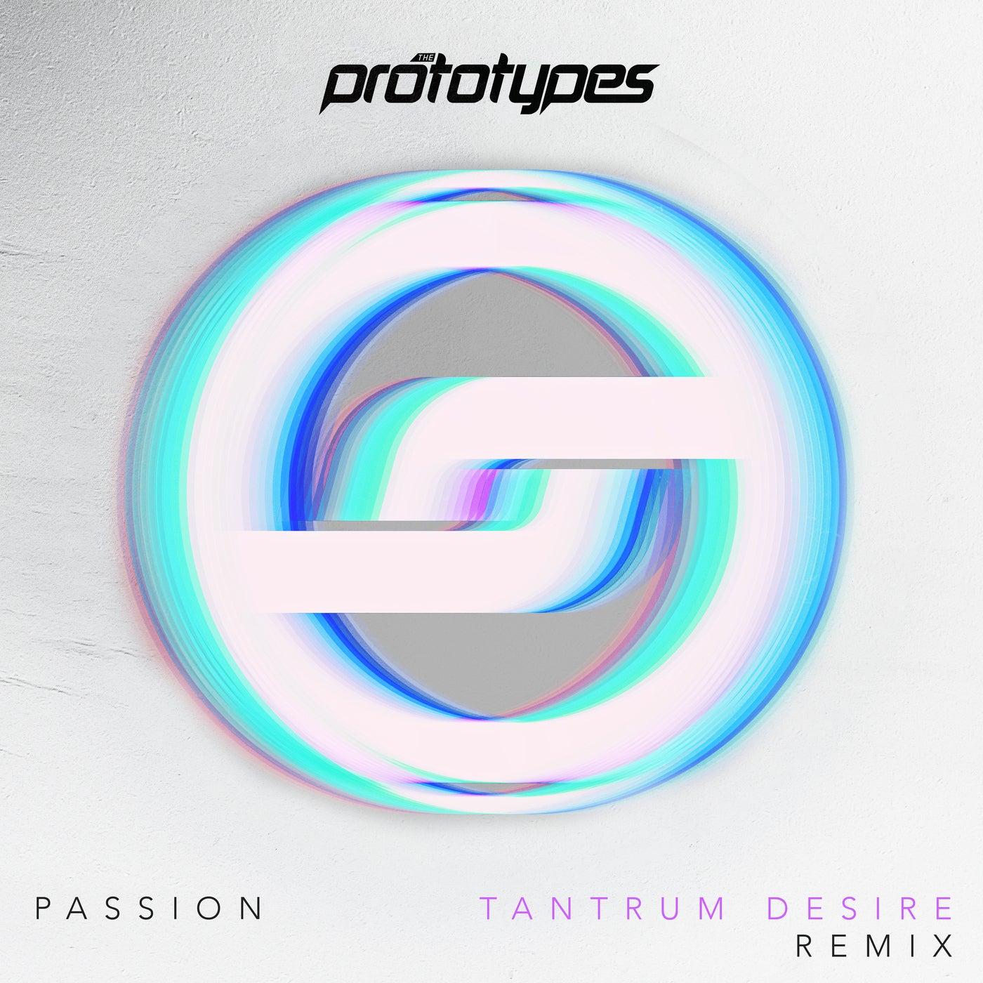 Passion (Tantrum Desire Remix)