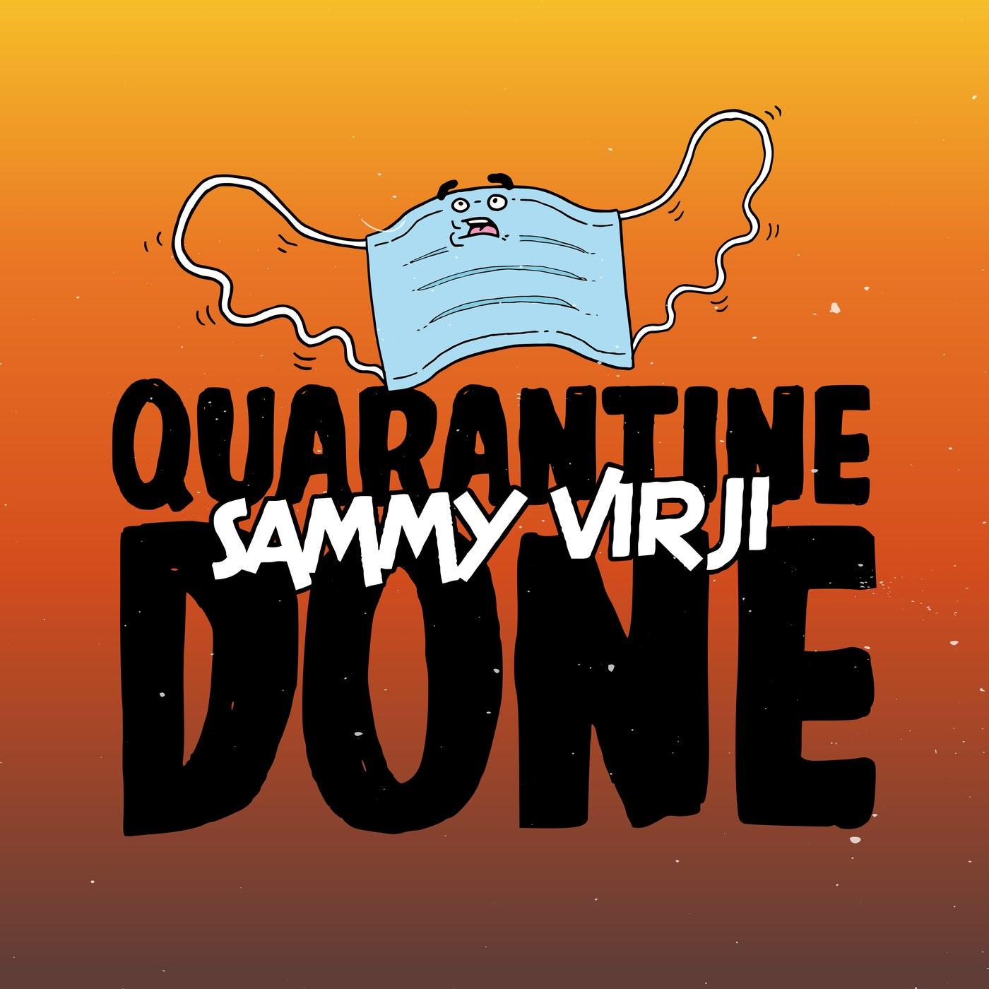 Quarantine Done (Extended)