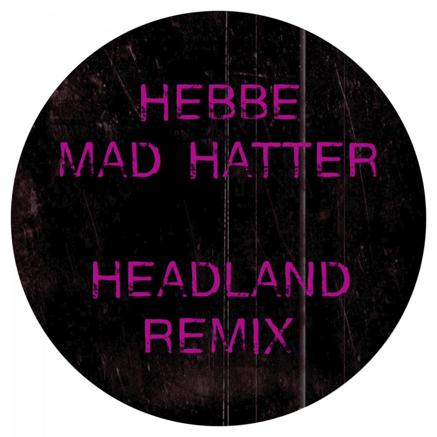 Mad Hatter (Headland Remix)