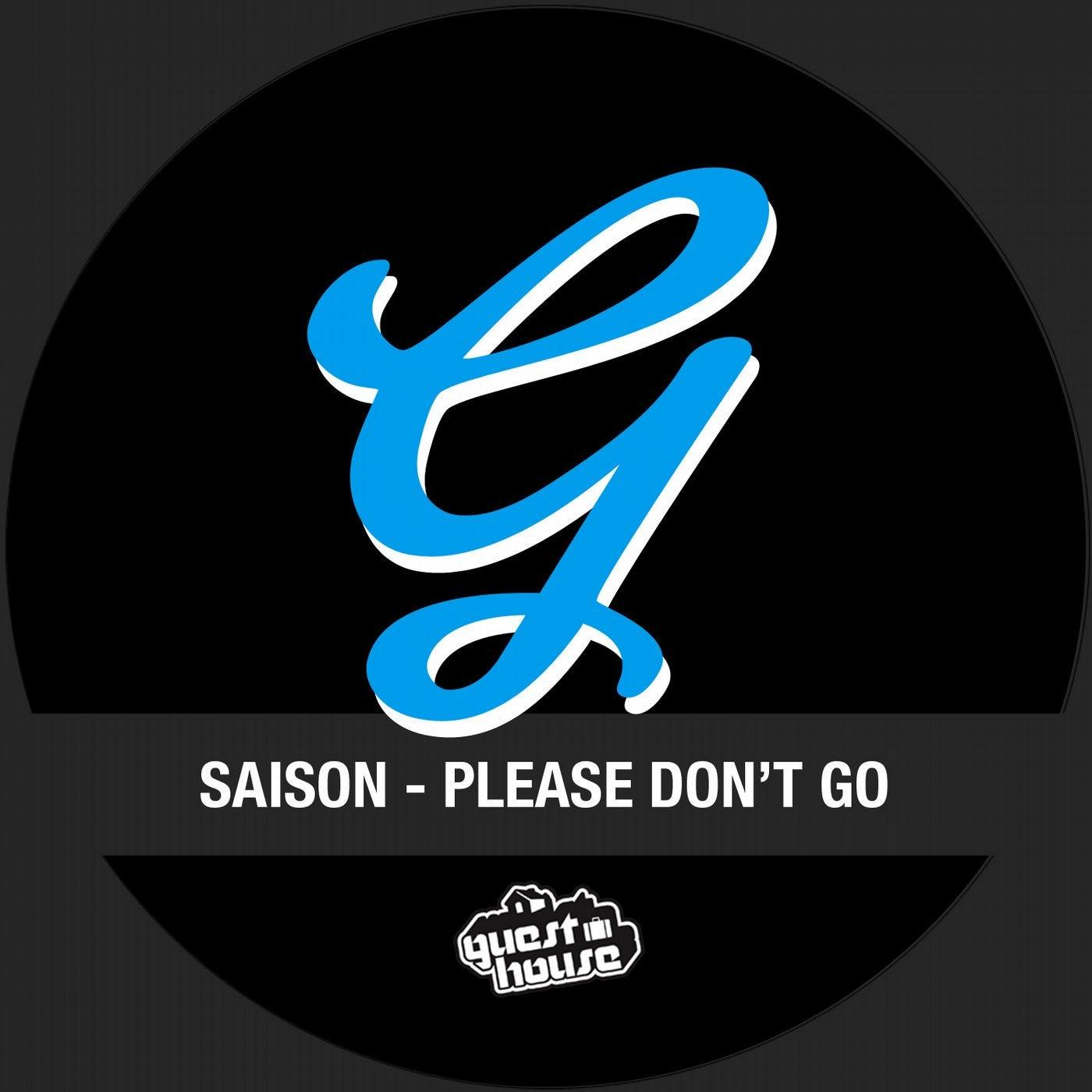 Please Don't Go (Original Mix)