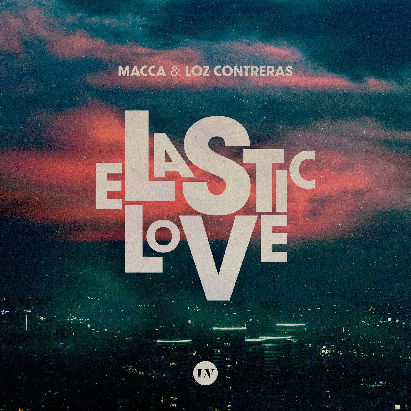 Elastic Love (Original Mix)