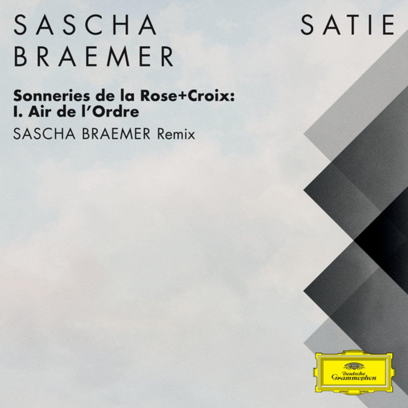 Sonneries de la Rose+Croix: I. Air de l'Ordre (Sascha Braemer 5pm Remix (FRAGMENTS / Erik Satie))