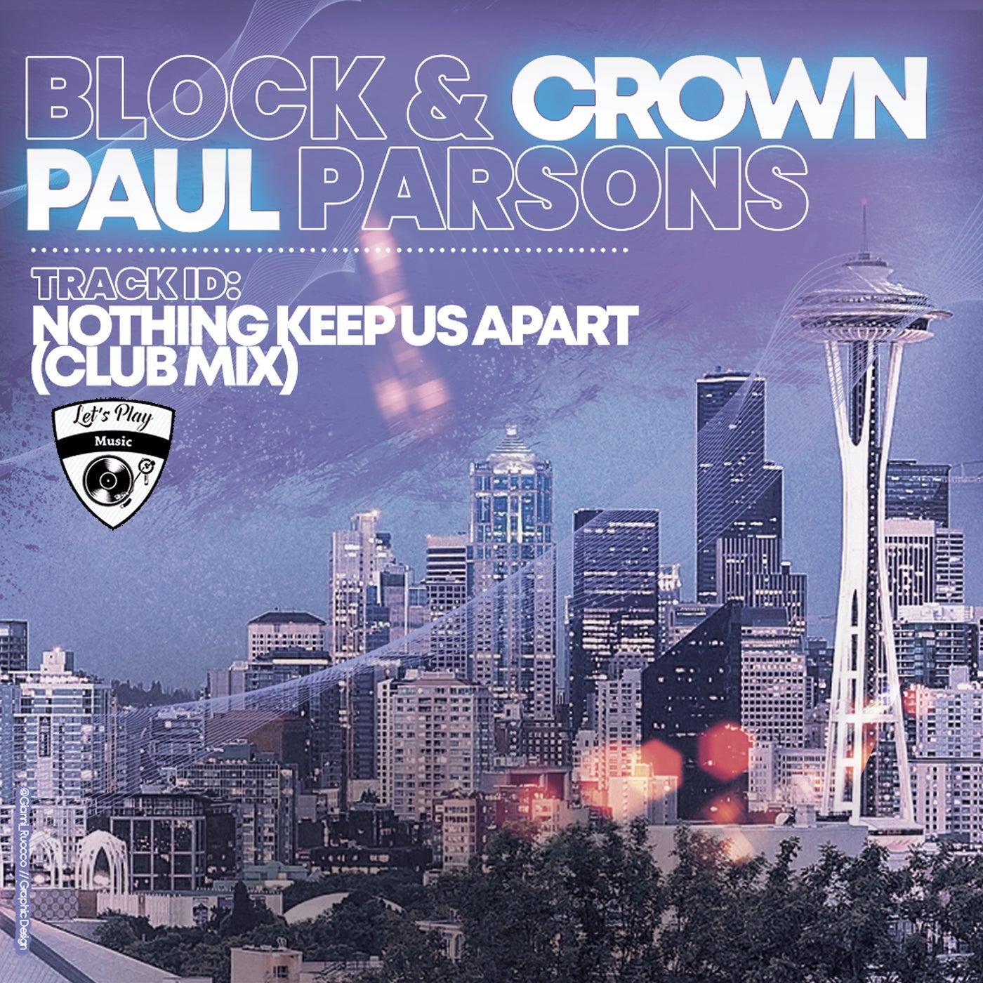 Nothing Keep Us Apart (Club Mix)