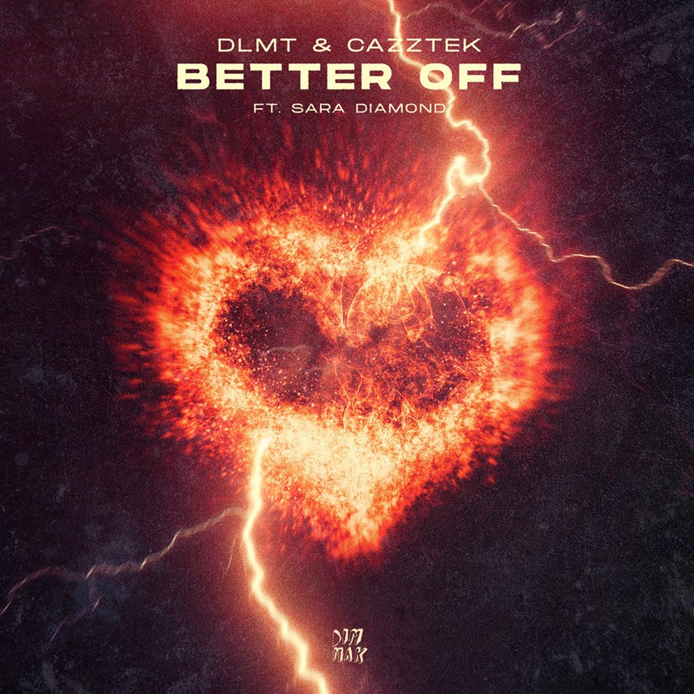Better Off (feat. Sara Diamond) (Extended Mix)