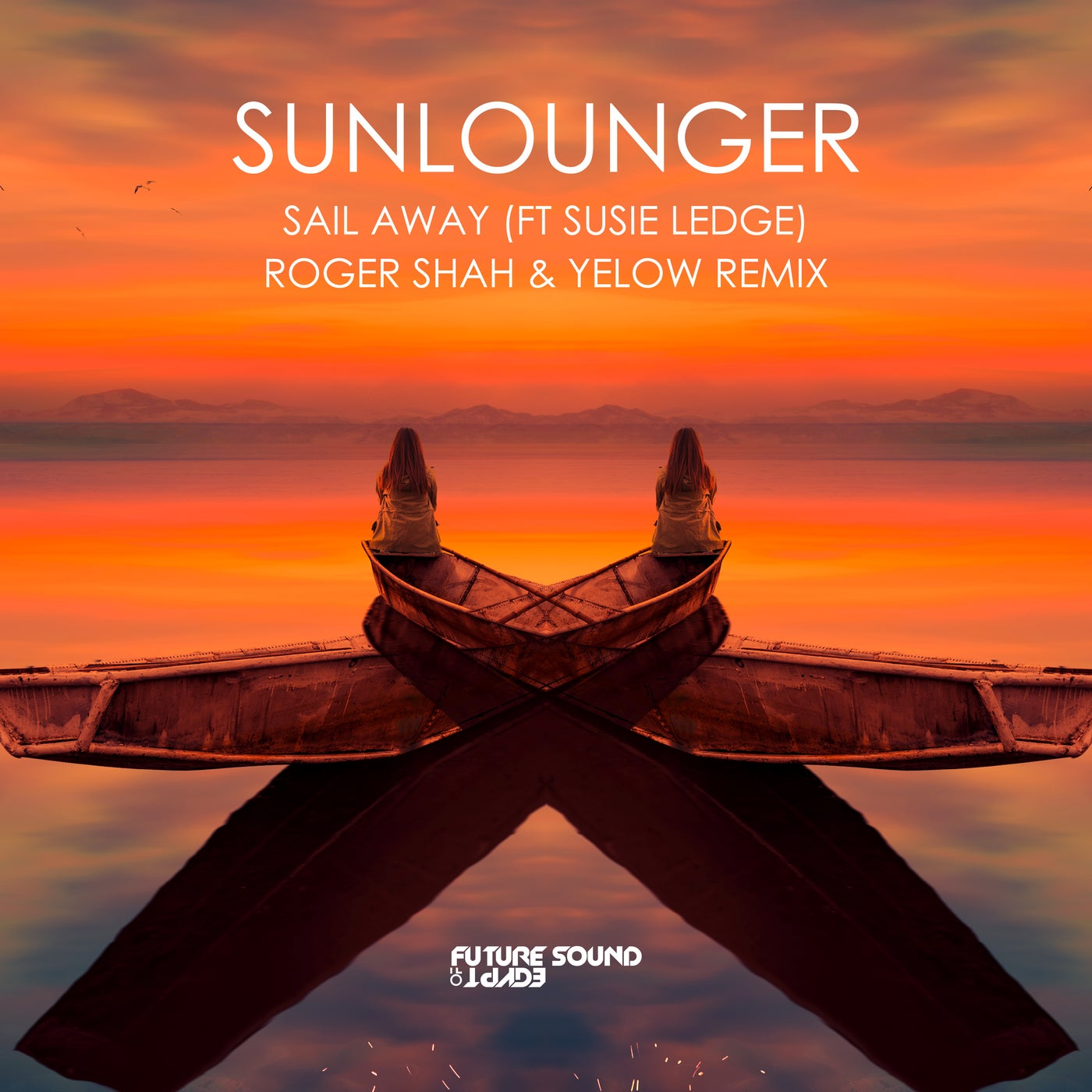 Sail Away (Roger Shah & Yelow Extended Remix)
