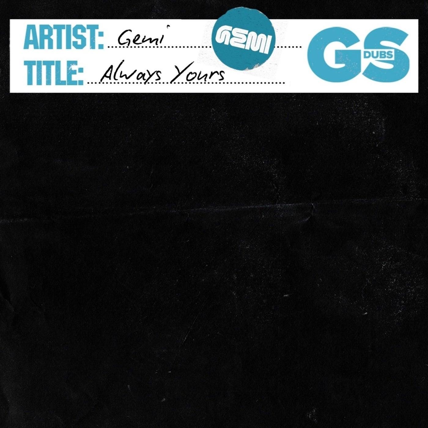 Always Yours (Original Mix)